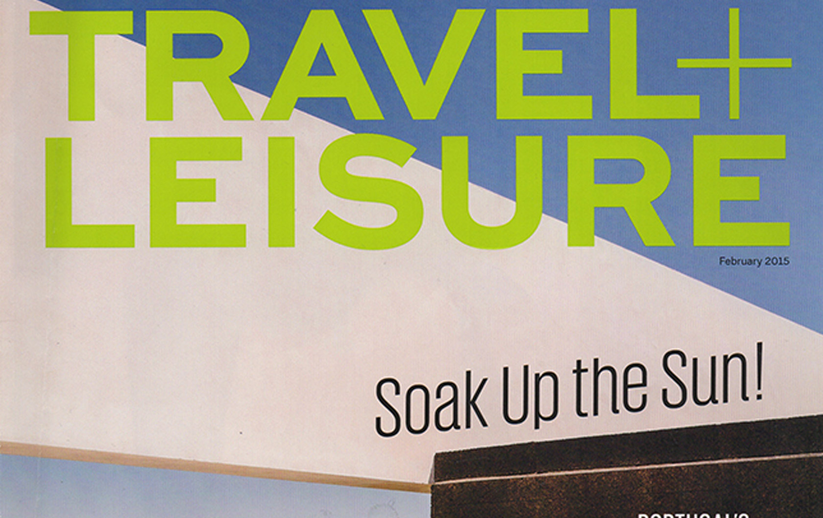 Italy Perfect Featured in Travel + Leisure Magazine